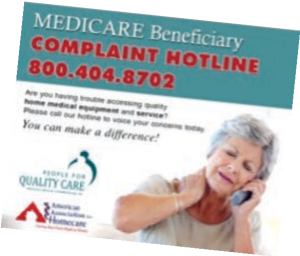 Medicare Beneficiary Complaint Hotline 1-800-404-8702